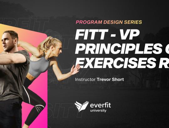 FITT – VP Principles of Exercises Rx (Intensity, Total volume, Aerobic program design, Rest-time)