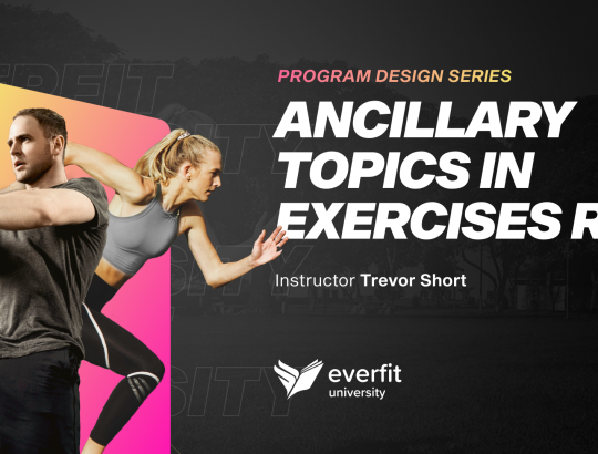 Ancillary Topics in Exercises Rx (Set progression, Tempo, Set types, Progression/Regression and Alternate Exercises, Other set types)